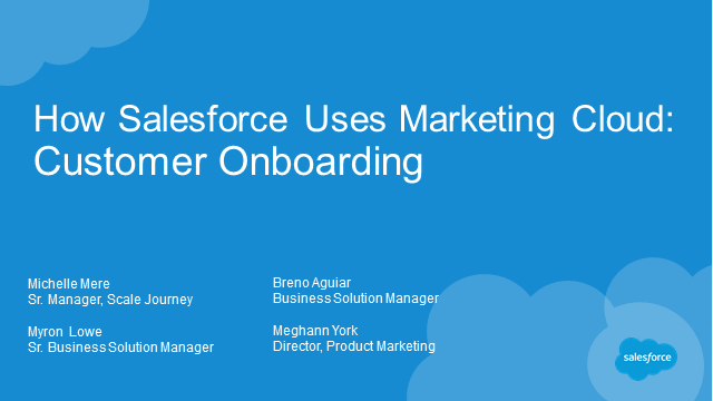 How Salesforce Uses Marketing Cloud: Customer Onboarding