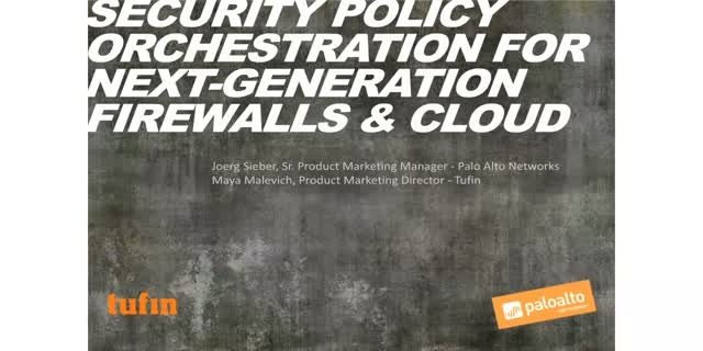 Security Policy Orchestration for Next-Generation Firewalls & Cloud
