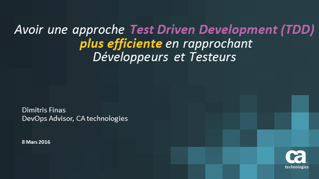 Avoir une approche Test Driven Development (TDD) plus efficiente