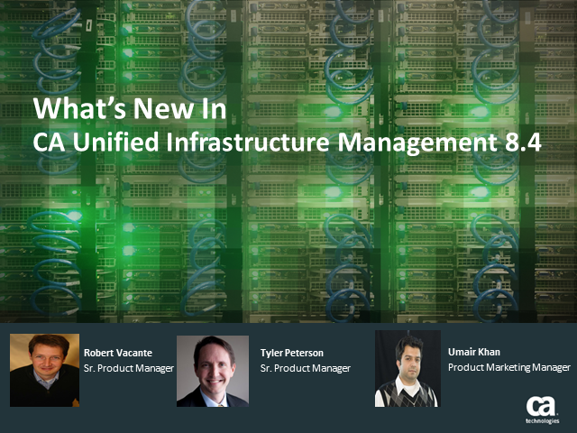 What's new in CA Unified Infrastructure Management: Release 8.4