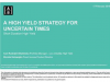 Short Duration High Yield: A High–Yield Strategy for Uncertain Times