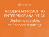 The Modern Approach to Enterprise Analytics