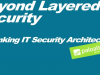 EMEA Breach Prevention Week: Why Layered Security Strategies Don't Work