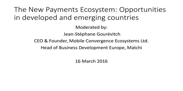 The new payments ecosystem: Opportunities in developed & emerging markets