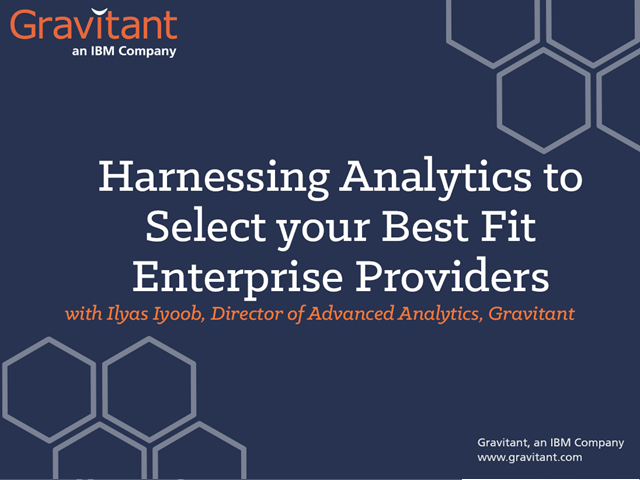 Harnessing Analytics to Select your Best-fit Enterprise Providers