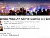 Implementing An Active Elastic Big Data Lake