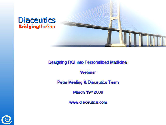 Designing Return on Investment into Personalized Medicine