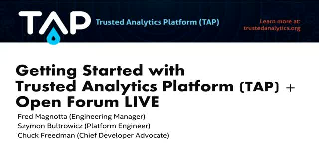Getting Started with TAP (Trusted Analytics Platform) + Open Forum LIVE