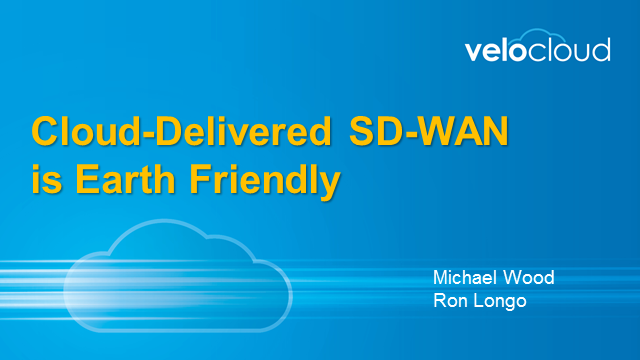 Cloud-Delivered SD-WAN is Earth Friendly