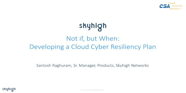 "Not ""If"" but ""When"": Protecting Your Data with a Cyber Resiliency Plan"