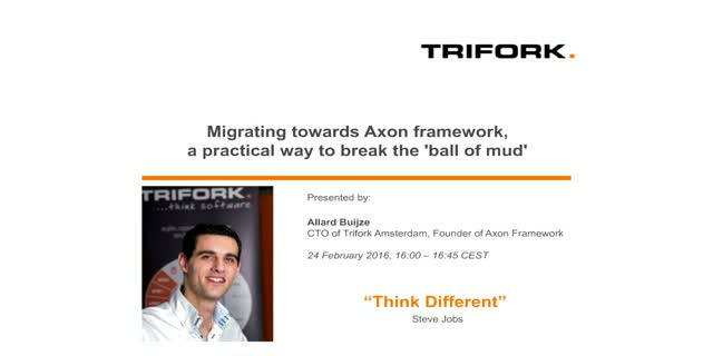 Migrating towards Axon framework, a practical way to break the 'ball of mud'