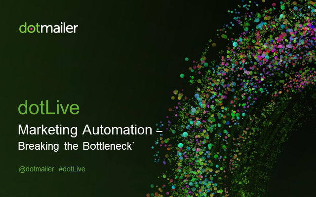 Implementing marketing automation: breaking through the bottleneck