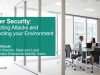 Cyber Security: Detecting Attacks and Protecting your Environment