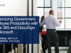 Modernizing Government Employee Productivity with Office 365 and DocuSign