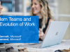 Modern Teams and the Evolution of Work
