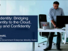 Hybrid Identity: Bridging Your Identity to the Cloud, Securely & Confidently