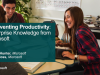 Reinventing Productivity: Enterprise Knowledge from Microsoft