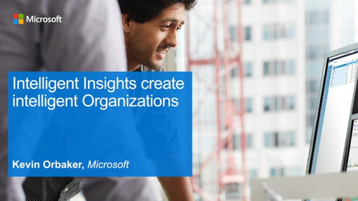 Intelligent Insights create intelligent Organizations