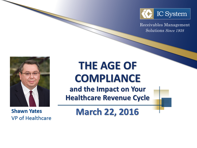 The Age of Compliance and the Impact on Your Healthcare Revenue Cycle