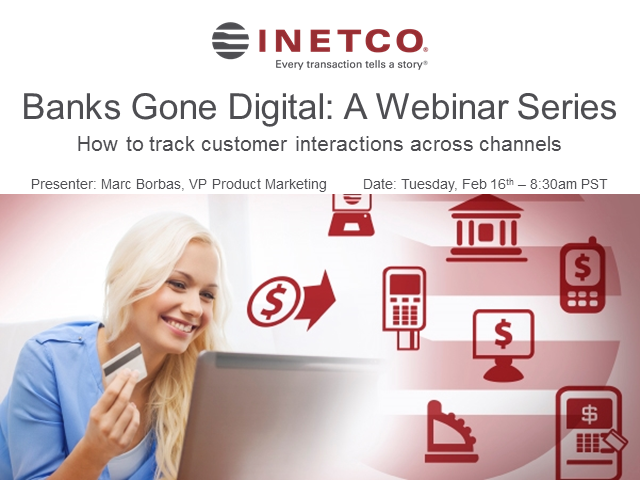 Banks Gone Digital:  How to track customer interactions across channels