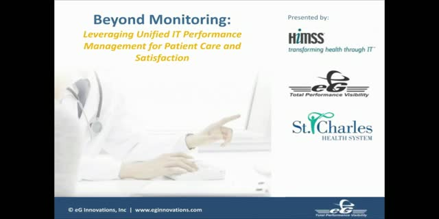 Leveraging Unified IT Performance Management for Patient Care & Satisfaction