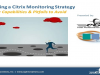 Choosing a Citrix Monitoring Strategy | Key Capabilities & Pitfalls to Avoid