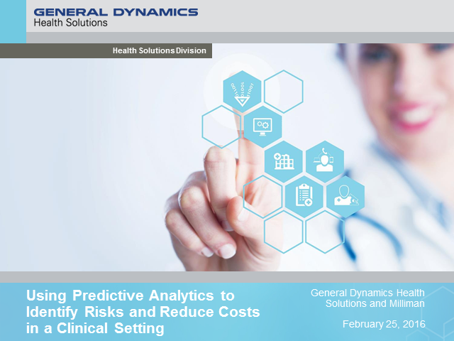 Using Predictive Analytics to Identify Risks and Reduce Costs