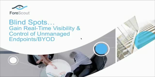 Blind Spots: Gain Real Time Visibility & Control of Unmanaged Endpoints