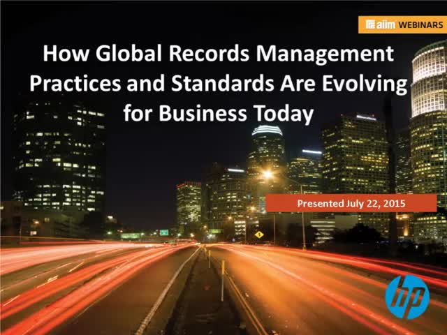 How Global Records Management Practices and Standards Are Evolving for Business