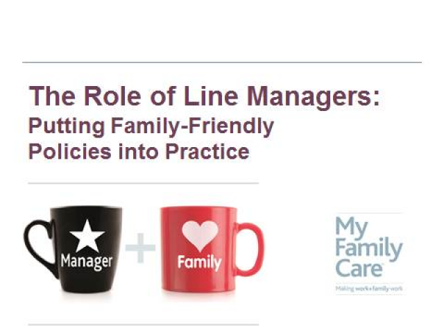 Line Managers: Putting Family Friendly Policies into Practice