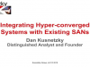 Integrating Hyper-converged Systems with Existing SANs