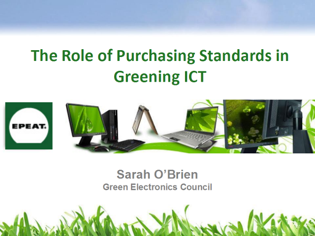 The Role of Purchasing Standards in Greening ICT