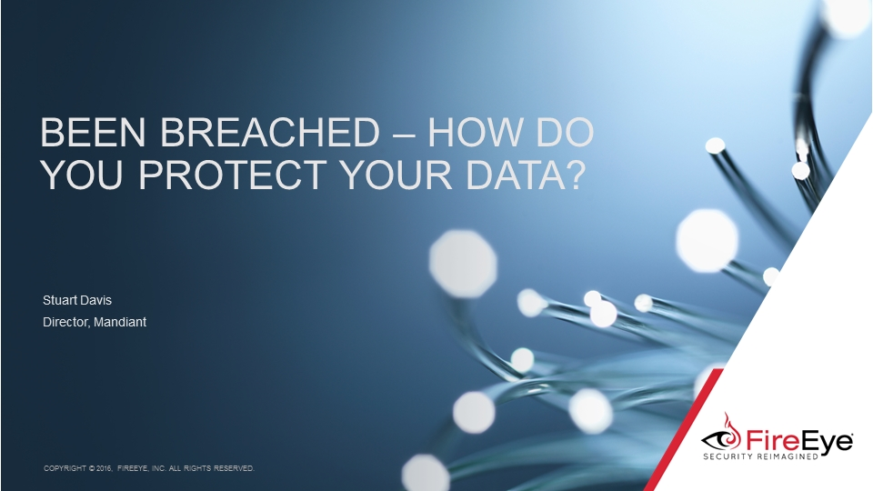 Been breached - how do you protect your data?
