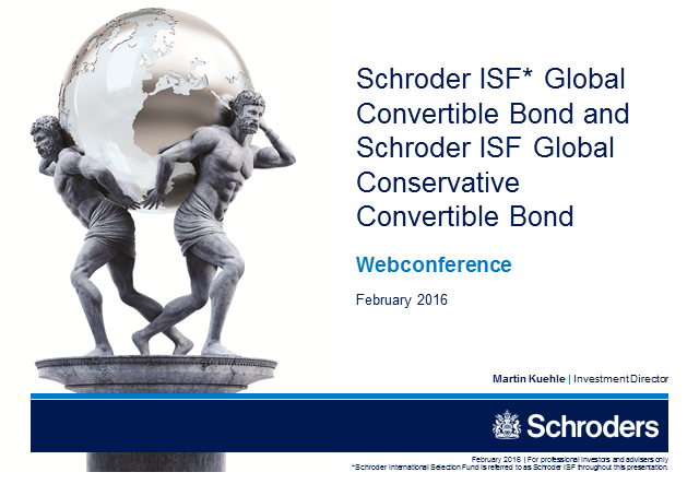 Schroder ISF Global Convertible Bond und Global Conservative Convertible Bond