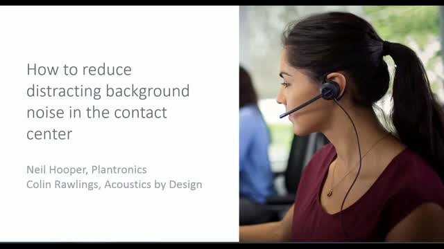 How to reduce distracting background noise in the contact centre