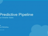 The Predictive Pipeline: How to Drive Smarter Sales