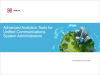 Advanced Analytics Tools for Unified Communications System Administrators