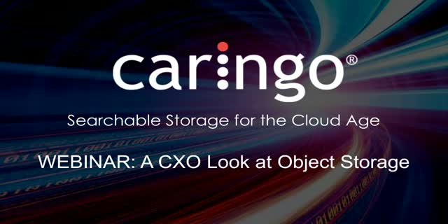 A CXO Look at Object Storage