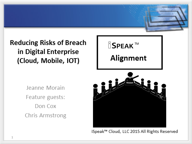 iSpeak™Security: So you have been breached - now what?