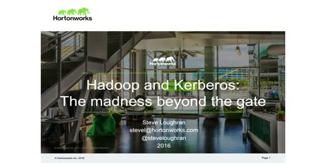 Hadoop and Kerberos: The Madness Beyond the Gate
