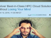 Deliver Best-in-Class HPC Cloud Solutions Without Losing Your Mind