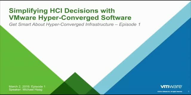 Get Smart About Hyper-Converged Infrastructure in 20-Minute Episodes - Episode 1
