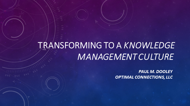 Transforming to a Knowledge Management Culture