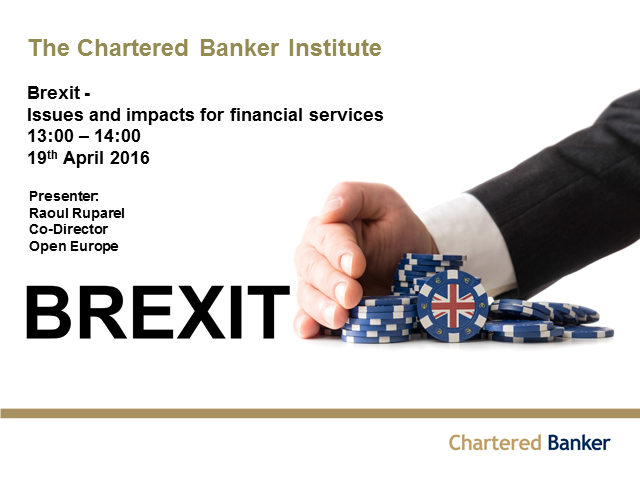 Brexit - Issues and impacts for financial services