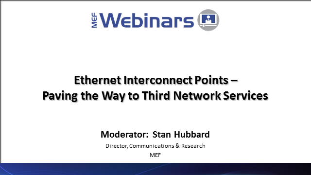 Ethernet Interconnect Points – Paving the Way to Third Network Services