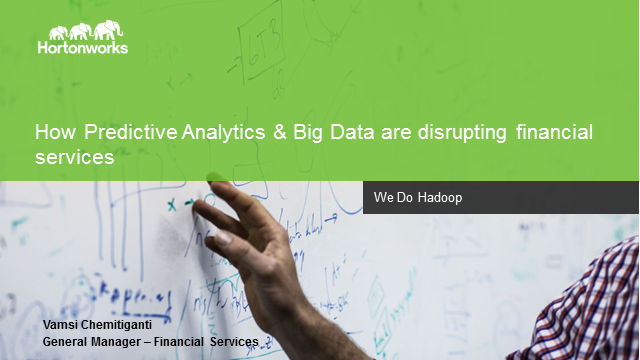 Hadoop and Data Sciences in the Financial Services
