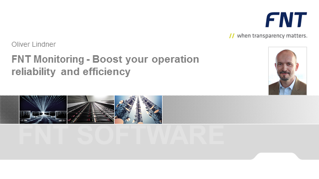 FNT Monitoring - Boost your operation reliability and efficiency