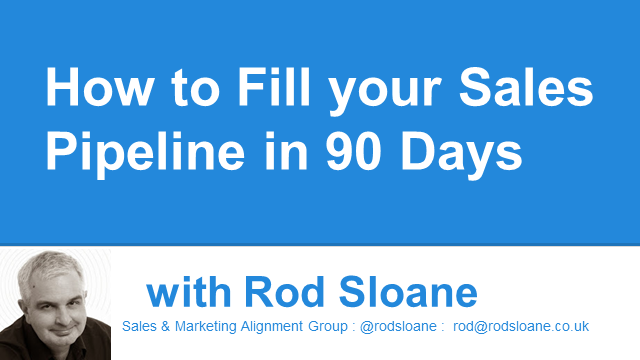 How to Fill your Sales Pipeline in 90 Days