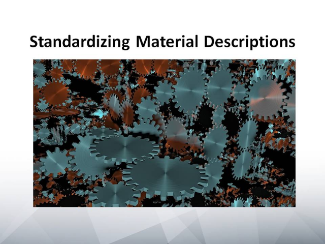 Standardizing Material Descriptions
