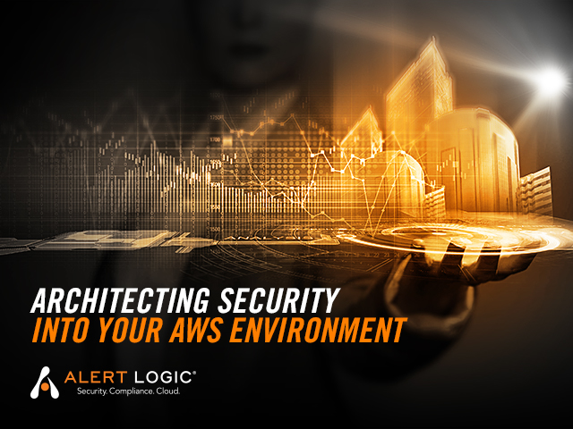 Architecting Security into your AWS Environment